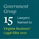 15 Government Group lawyers named to Virginia Business' Legal Elite 2021
